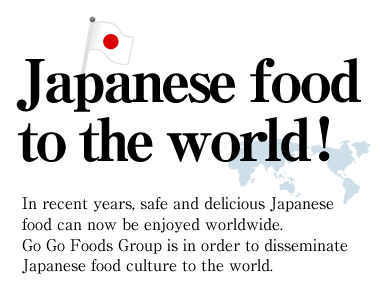 Japanese food to the world!
